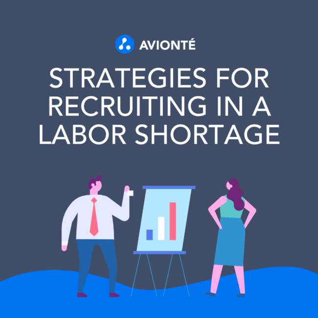 Strategies for Recruiting In A Labor Shortage